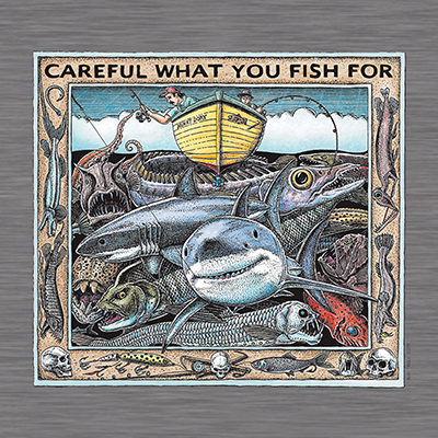 799 - Careful What You Fish For