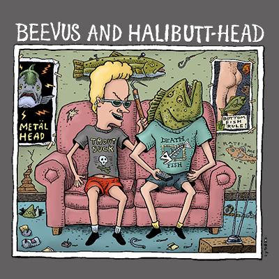 583- Beevus & Halibuthead