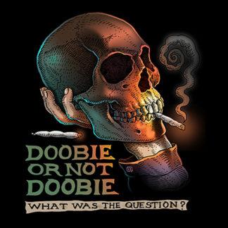 562- Doobie or Not Doobie